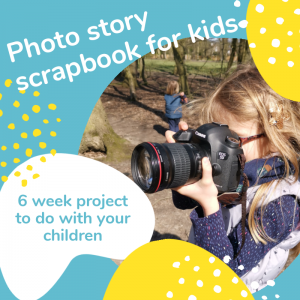 A Photo Scrapbook Project with kids – Week1